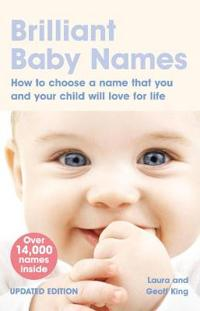 Brilliant baby names - how to choose a name that you and your child will lo