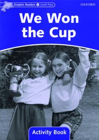 Dolphin Readers Level 4: We Won the Cup Activity Book