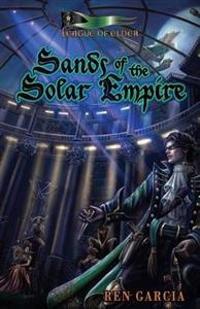 Sands of the Solar Empire: The Belmont Saga