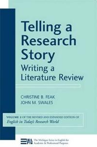 Telling a Research Story, Writing a Literature Review