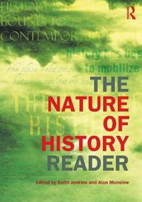 The Nature of History Reader