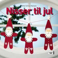 Nisser til jul - Gitte Schou Hansen   Inprintwriters.org