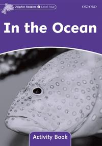 Dolphin Readers Level 4: In the Ocean Activity Book