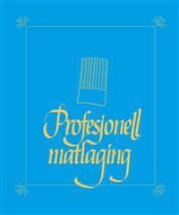 Profesjonell matlaging - Kjell E. Innli pdf epub