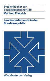 Landesparlamente in Der Bundesrepublik