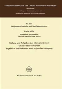 Stellung Und Aufgaben Des Internatserziehers