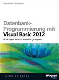 Datenbank-Programmierung mit Visual Basic 2012 (Buch + E-Book)