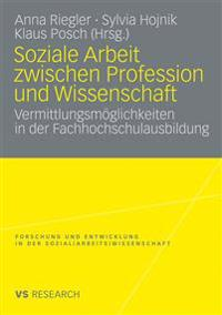 Soziale Arbeit Zwischen Profession Und Wissenschaft