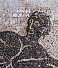 Ostia V: Terme del Nuotatore: Cronologia Di Un' Insula Ostiense