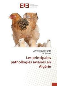 Les Principales Pathollogies Aviaires En Alg�rie