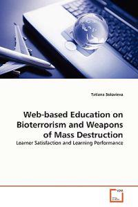 Web-based Education on Bioterrorism and Weapons of Mass Destruction