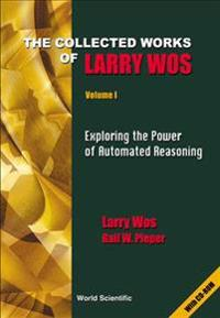 Collected Works Of Larry Wos, The (In 2 Volumes)