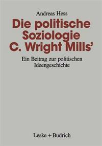 Die Politische Soziologie C. Wright Mills