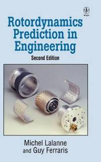 Rotordynamics Prediction in Engineering