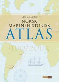 Norsk marinehistorisk atlas - Odd G. Engdal | Ridgeroadrun.org