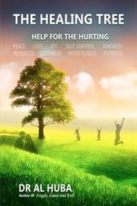 The Healing Tree: Help for the Hurting