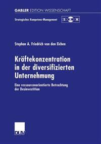 Kraftekonzentration in Der Diversifizierten Unternehmung