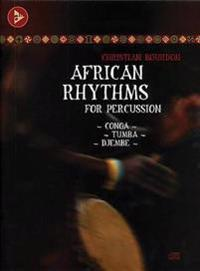 African Rhythms for Percussion: Conga - Tumba - Djembe, Book & CD