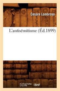L'Antis�mitisme (�d.1899)