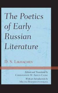 The Poetics of Early Russian Literature