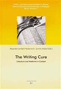 The Writing Cure: Literature and Medicine in Context