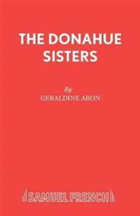 The Donahue Sisters