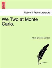 We Two at Monte Carlo.