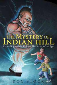 The Mystery of Indian Hill