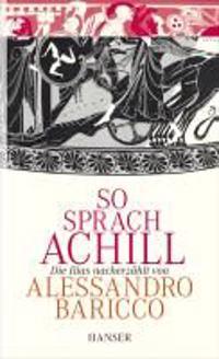 Baricco, A: So sprach Achill