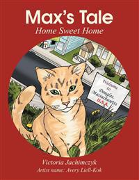 Max's Tale: Home Sweet Home