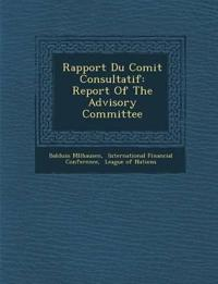 Rapport Du Comit¿ Consultatif: Report Of The Advisory Committee