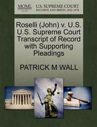 Roselli (John) V. U.S. U.S. Supreme Court Transcript of Record with Supporting Pleadings
