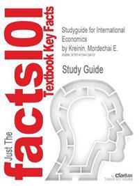 Studyguide for International Economics by Kreinin, Mordechai E., ISBN 9780558588830