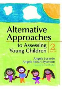 Alternative Approaches to Assessing Young Children