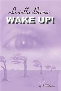 Liviella Breeze: Wake Up!