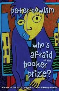 Who's Afraid of the Booker Prize?