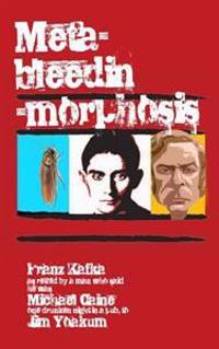 Meta-Bleedin'-Morphosis