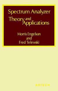Spectrum Analyzer Theory and Applications