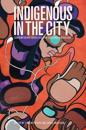 Indigenous in the City