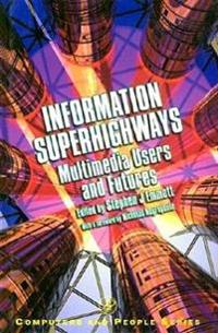 Information Superhighways
