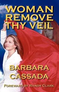 Woman Remove Thy Veil