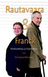Rautavaara amp; Franck