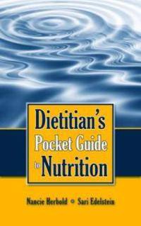 Dietitian's Pocket Guide to Nutrition