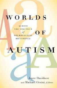Worlds of Autism