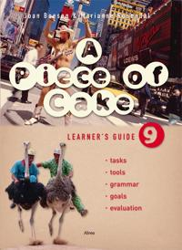 A piece of cake 9-Learner's guide