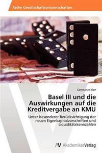 Basel III Und Die Auswirkungen Auf Die Kreditvergabe an Kmu