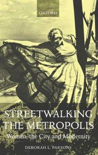 Streetwalking the Metropolis