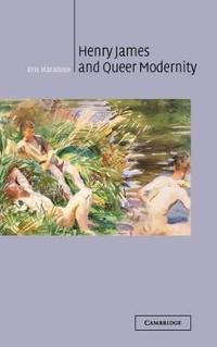 Henry James and Queer Modernity