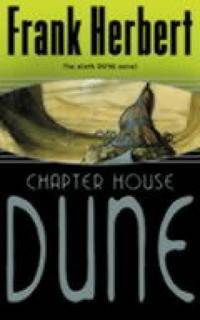 Chapter house dune - the sixth dune novel