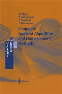 Conjugate Gradient Algorithms and Finite Element Methods